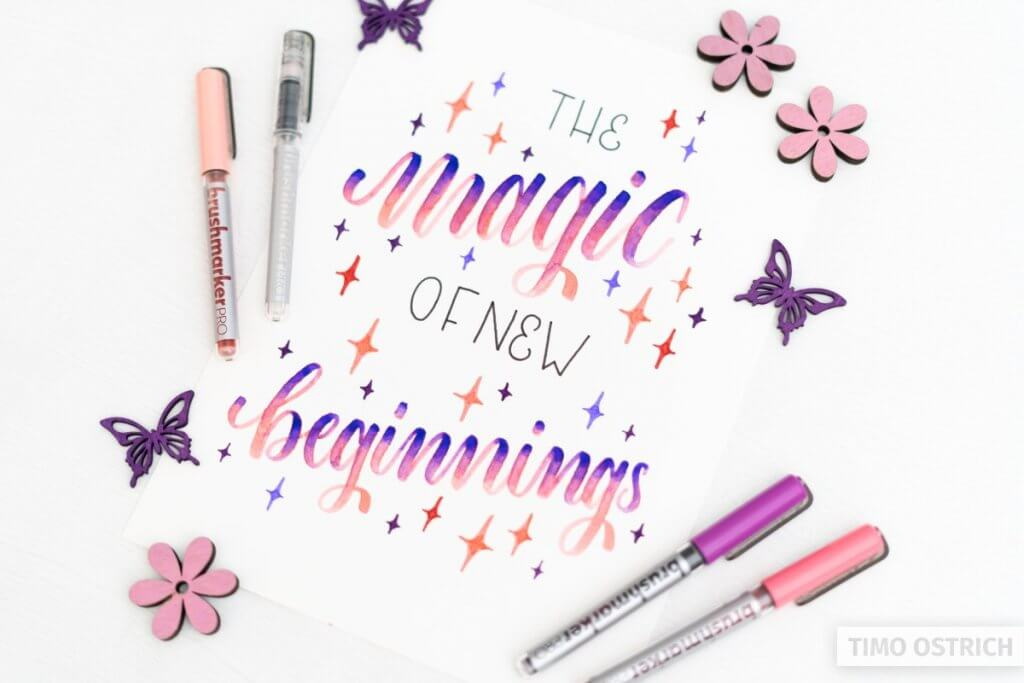 The magic of new beginnings lettering