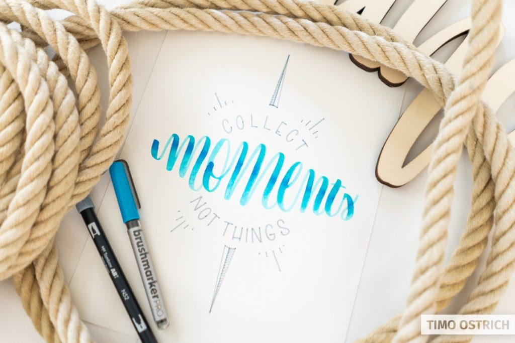 Collect moments not things lettering