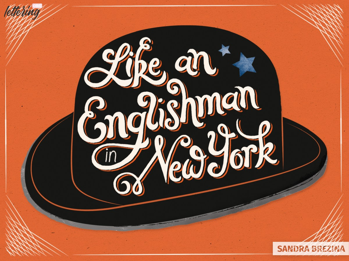 Hand lettered composition of Englishman