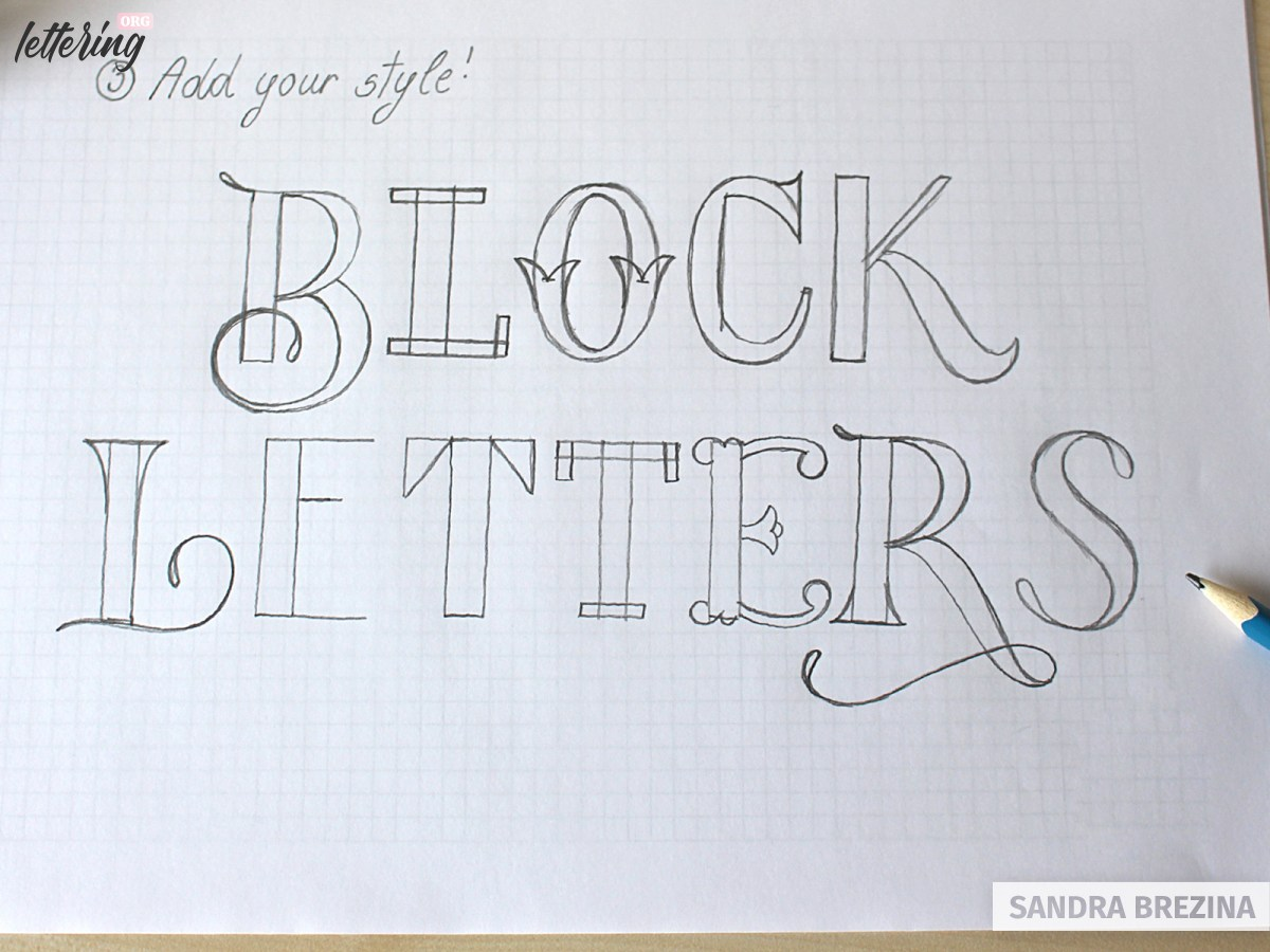 Add your style to your block letters